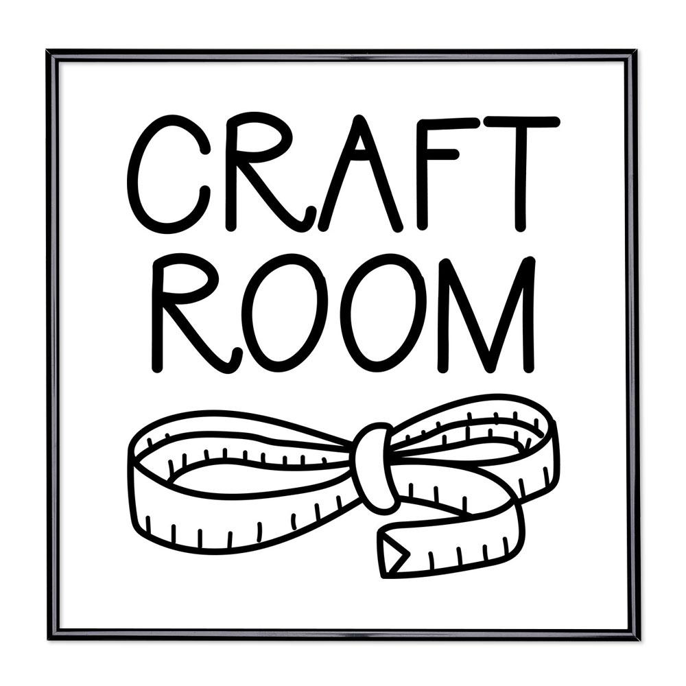 Bilderrahmen mit Spruch - Craft Room